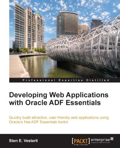 Download Developing Web Applications with Oracle ADF Essentials Pdf