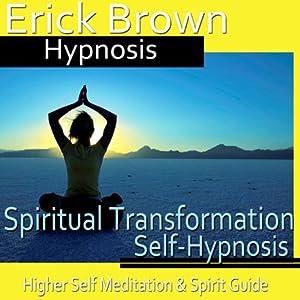 Spiritual Transformation Hypnosis Speech