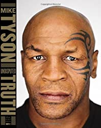 [ Undisputed Truth ] By Tyson, Mike (Author) [ Mar - 2013 ] [ Hardcover ]