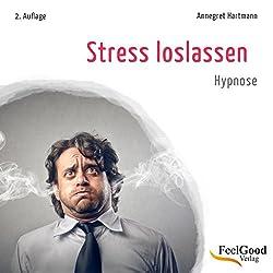 Stress loslassen (Entspannung durch Hypnose)