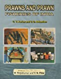 Prawns and Prawn Fisheries of India, Kurian, C. V., 8170750326