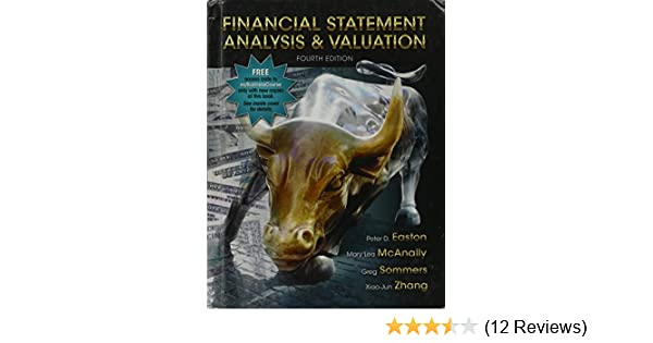 Financial statement analysis and valuation xiao jun zhang peter d financial statement analysis and valuation xiao jun zhang peter d easton mary lea mcanally gregory a sommers 9781618531049 amazon books fandeluxe Gallery