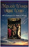 img - for Men & Women of the Word: 45 Meditations on Biblical Heroes of the Faith book / textbook / text book