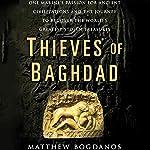 Thieves of Baghdad | Matthew Bogdanos,William Patrick