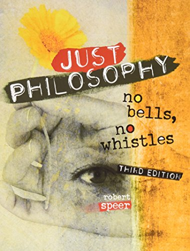 Just Philosophy: No Bells, No Whistles