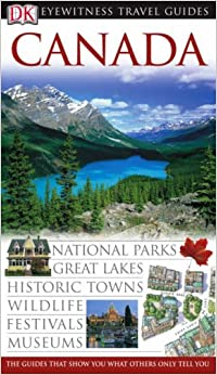 Canada (DK Eyewitness Travel Guide)