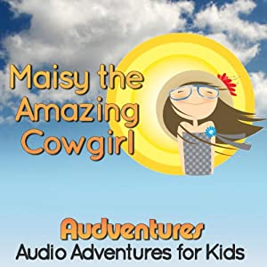 Maisy the Amazing Cowgirl Audiobook