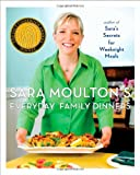 Sara Moulton's Everyday Family Dinners, Sara Moulton, 1439102511