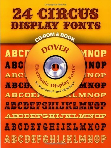 Circus Clipart - 24 Circus Display Fonts (Dover electronic clip art) by Dan X. Solo (2001-02-01)