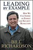 Leading by Example, Bill Richardson, 0470186372