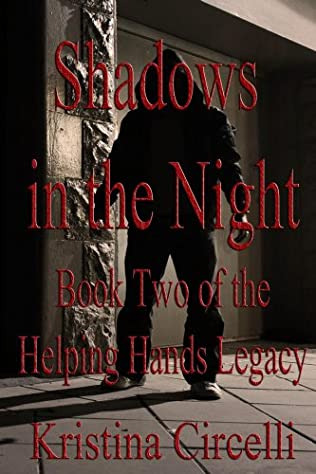 book cover of Shadows In The Night (helping Hands Book 2)