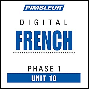 French Phase 1, Unit 10 Audiobook