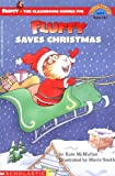 Fluffy Saves Christmas (level 3) (Scholastic Reader)