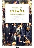 Historia de España contemporánea (Ariel Historia)