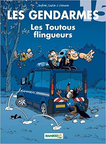 Les gendarmes. (15) : Les toutous flingueurs