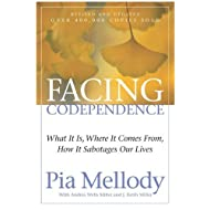 Facing Codependence by Mellody, Pia, Miller, Andrea Wells, Miller, J. Keith. (Harper & Row,2003) [Paperback]