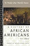 Download To Make Our World Anew: Volume I: A History of African Americans to 1880 in PDF ePUB Free Online