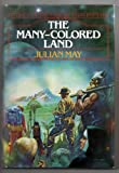The Many-Colored Land, Julian May, 0395302307