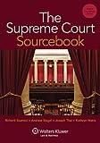 The Supreme Court Sourcebook (Aspen Coursebook)