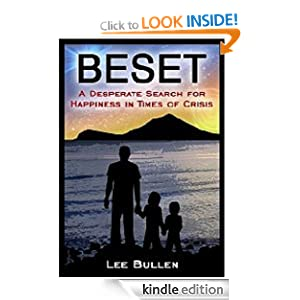 BESET: A Desperate Search for Happiness in Times of Crisis