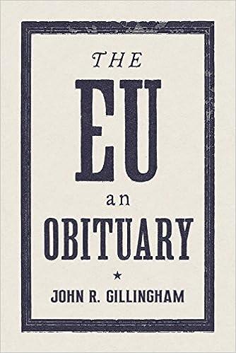 The E U : An Obituary: John R  Gillingham: 9781784784218: Amazon com