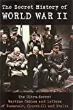 Secret HIST of World War II, Andrew Stevens, 1568527039