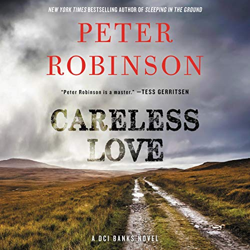Pdf Mystery Careless Love: A DCI Banks Novel