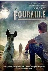 Fourmile by Watt Key (2014-02-04) Paperback
