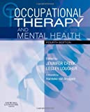 img - for Occupational Therapy and Mental Health, 4e (Occupational Therapy Essentials) book / textbook / text book