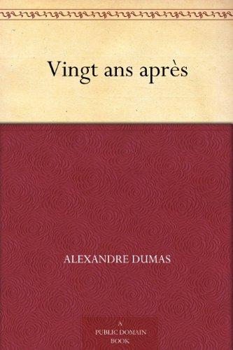 Vingt ans après (French Edition)
