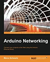 Arduino Networking Front Cover