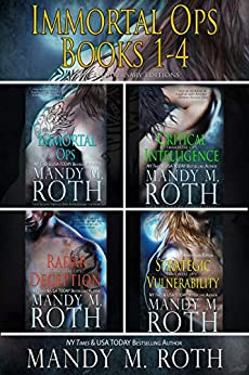 Immortal Ops Books 1-4: 2016 Anniversary Editions by [Roth, Mandy M.]