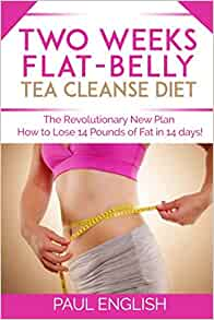 Two Weeks Flat-Belly Tea Ceanse: The Revolutionary New
