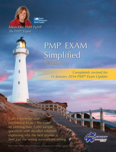 (PMP® Exam Simplified: Updated for 2016 Exam (PMP® Exam Prep Series Book 4))