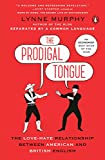The Prodigal Tongue: The Love-Hate Relationship