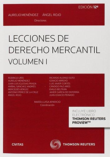 Lecciones de Derecho Mercantil Volumen I (Papel + e-book) (Tratados y Manuales de Derecho) por Menéndez Menéndez, Aurelio,Rojo Fernández-Río, Angel