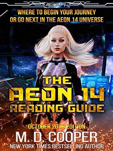 The Aeon 14 Reading Guide: Series Reading Order and Information about the Aeon 14 Universe (Aeon 14 Reference Materials Book 1)