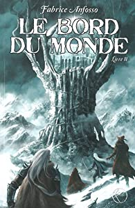 Le Bord du Monde, tome 2 par Fabrice Anfosso