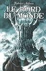 Le Bord du Monde, tome 2 par Anfosso