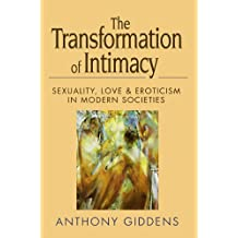Livros anthony giddens na amazon the transformation of intimacy sexuality love and eroticism in modern societies fandeluxe Gallery