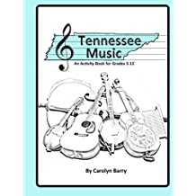 Tennessee Music : An Activity Book for Grades 5-12 by Carolyn Chew Barry (2015-05-28)