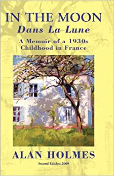 Book In the Moon: A Memoir of a 1930s Childhood in France