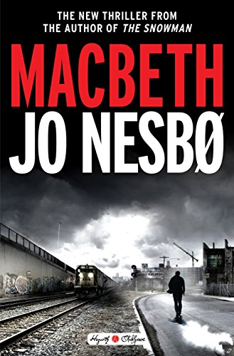 """Macbeth"" av Jo Nesbo"