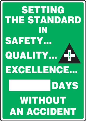 """Accuform MSR132PL Plastic Write-A-Day Safety Scoreboard, Legend """"SETTING THE STANDARD IN SAFETY... QUALITY... EXCELLENCE... #### DAYS WITHOUT AN ACCIDENT"""", 20"""" Length x 14"""" Width x 0.125"""" Thickness, White on Green 