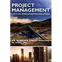 Project Management - Evolution to Solution