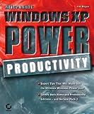 Microsoft Windows XP Power Productivity, Jim Boyce, 0782143881