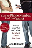 I Lost My Phone Number, Can I Have Yours?, John Hilton, 1590385489
