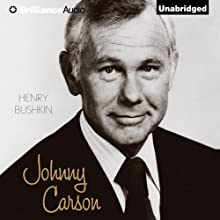 Johnny Carson Audiobook by Henry Bushkin Narrated by Dick Hill