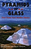 Pyramids of Glass : Short Fiction from Modern Mexico, David Bowen, 0931722837