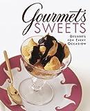 Gourmet's Sweets, Gourmet Magazine Editors, 0375502009